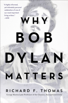 Why Bob Dylan Matters, Revised Edition, EPUB eBook