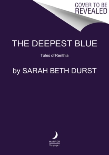 The Deepest Blue : Tales of Renthia, Paperback / softback Book