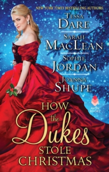 How the Dukes Stole Christmas : A Christmas Romance Anthology, EPUB eBook