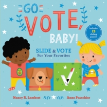 Go Vote, Baby!, Board book Book