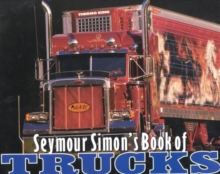 Seymour Simon's Book of Trucks, Paperback Book