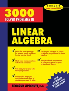 3,000 Solved Problems in Linear Algebra, Paperback / softback Book