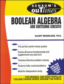 Schaum's Outline of Boolean Algebra and Switching Circuits, Paperback / softback Book