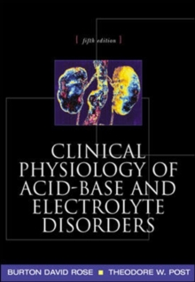 Clinical Physiology of Acid-base and Electrolyte Disorders, Paperback Book