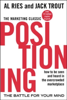 Positioning: The Battle for Your Mind, Paperback Book