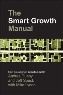 The Smart Growth Manual, Paperback Book