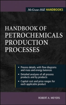Handbook of Petrochemicals Production Processes, Hardback Book