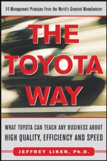 The Toyota Way : 14 Management Principles from the World's Greatest Manufacturer, EPUB eBook
