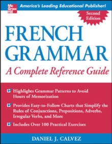 French Grammar: A Complete Reference Guide, Paperback / softback Book