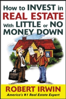 How to Invest in Real Estate With Little or No Money Down, PDF eBook