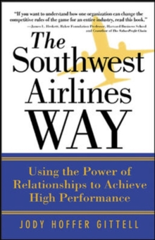 The Southwest Airlines Way, Paperback Book