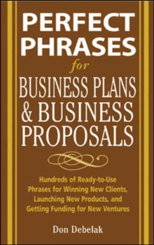 Perfect Phrases for Business Proposals and Business Plans, Paperback / softback Book
