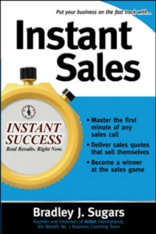 Instant Sales : Techniques to Improve Your Skills and Seal the Deal Every Time, Paperback Book