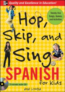 Hop, Skip, and Sing Spanish (Book + Audio CD) : An Interactive Audio Program for Kids, Book Book