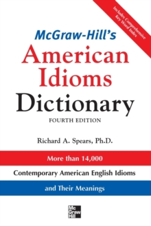 McGraw-Hill's Dictionary of American Idioms Dictionary, Paperback / softback Book