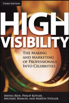 High Visibility, Third Edition : Transforming Your Personal and Professional Brand, PDF eBook