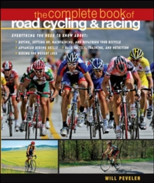 The Complete Book of Road Cycling & Racing, Paperback Book