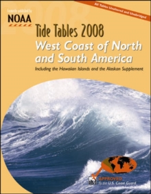 Tide Tables 2008 : West Coast of N. and S. America, Paperback Book
