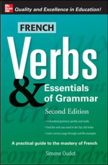 French Verbs & Essentials of Grammar, 2E, Paperback Book
