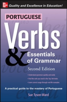 Portuguese Verbs & Essentials of Grammar 2E., Paperback / softback Book