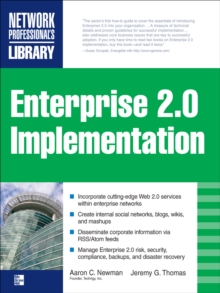 ENTERPRISE 2.0 IMPLEMENTATION : Integrate Web 2.0 Services into Your Enterprise, EPUB eBook