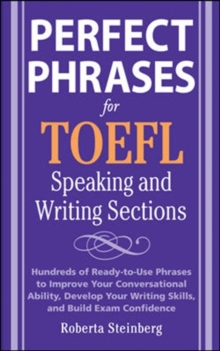 Perfect Phrases for the TOEFL Speaking and Writing Sections, EPUB eBook