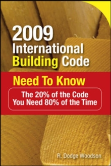 2009 International Building Code Need to Know: The 20% of the Code You Need 80% of the Time : The 20% of the Code You Need 80% of the Time, EPUB eBook