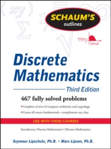 Schaum's Outline of Discrete Mathematics, Revised Third Edition, Paperback Book