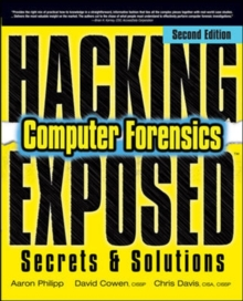 Hacking Exposed Computer Forensics : Computer Forensics Secrets & Solutions, Paperback Book