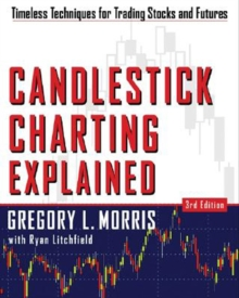 Candlestick Charting Explained:Timeless Techniques for Trading Stocks and Futures : Timeless Techniques for Trading stocks and Sutures, EPUB eBook