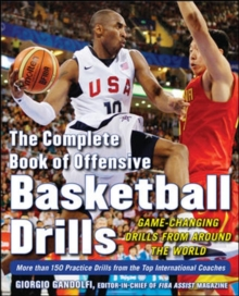 The Complete Book of Offensive Basketball Drills: Game-Changing Drills from Around the World, Paperback / softback Book