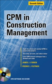CPM in Construction Management, Seventh Edition, PDF eBook