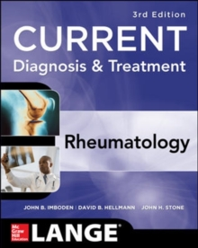 Current Diagnosis & Treatment in Rheumatology, Third Edition, Paperback / softback Book
