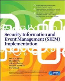 Security Information and Event Management (SIEM) Implementation, Paperback Book