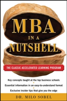 MBA in a Nutshell: The Classic Accelerated Learner Program, Hardback Book