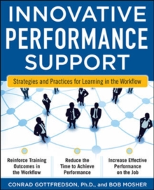 Innovative Performance Support:  Strategies and Practices for Learning in the Workflow, Paperback / softback Book