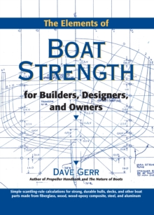 The Elements of Boat Strength: For Builders, Designers, and Owners, EPUB eBook
