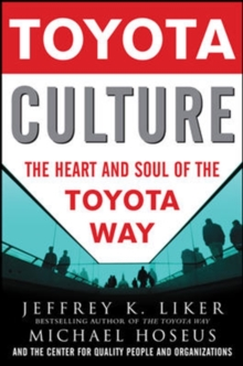 Toyota Culture: The Heart and Soul of the Toyota Way, EPUB eBook