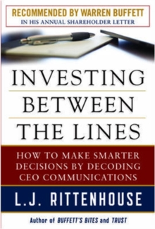 Investing Between the Lines: How to Make Smarter Decisions By Decoding CEO Communications, Hardback Book