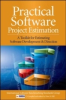 Practical Software Project Estimation: A Toolkit for Estimating Software Development Effort & Duration, EPUB eBook