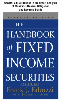 The Handbook of Fixed Income Securities, Chapter 34 - Guidelines in the Credit Analysis of General Obligation and Revenue Municipal Bonds, EPUB eBook