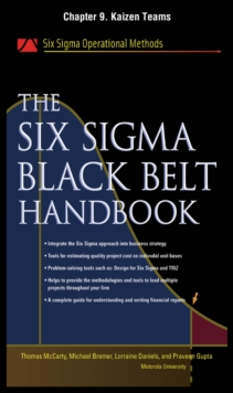Six Sigma Black Belt Handbook, Chapter 9 : Kaizen Teams, EPUB eBook