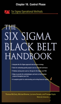 Six Sigma Black Belt Handbook, Chapter 16 : Control Phase, EPUB eBook
