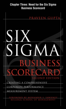 Six Sigma Business Scorecard, Chapter 3 - Need for the Six Sigma Business Scorecard, EPUB eBook