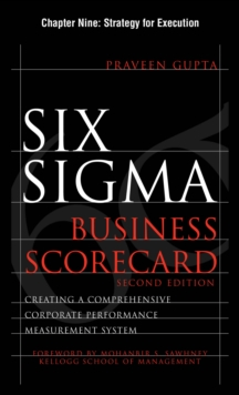 Six Sigma Business Scorecard, Chapter 9 : Strategy for Execution, EPUB eBook