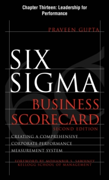 Six Sigma Business Scorecard, Chapter 13 : Leadership for Performance, EPUB eBook