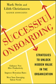 Successful Onboarding: Strategies to Unlock Hidden Value Within Your Organization, Hardback Book
