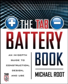 The TAB Battery Book: An In-Depth Guide to Construction, Design, and Use, EPUB eBook