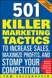 501 Killer Marketing Tactics to Increase Sales, Maximize Profits, and Stomp Your Competition: Revised and Expanded, Paperback / softback Book