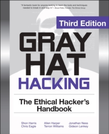 Gray Hat Hacking The Ethical Hackers Handbook, 3rd Edition, EPUB eBook